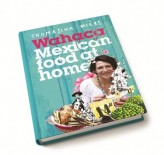 Wahaca – Mexican Food at Home