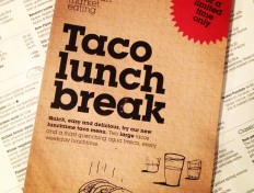 Join the lunchtime revolution #TacoLunchBreak