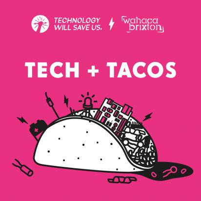 Tech+Tacos_brixton2