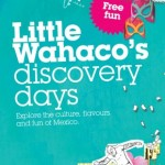 Wahaca Discovery Days: Free half-term fun coming to a Wahaca near you!