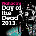 Day of the dead 2013 comes to Wahaca