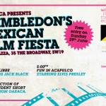 Join us at Wahaca Wimbledon's Mexican Film Fiesta