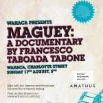 Wahaca presents… Maguey: a documentary by Franceso Taboada Tabone